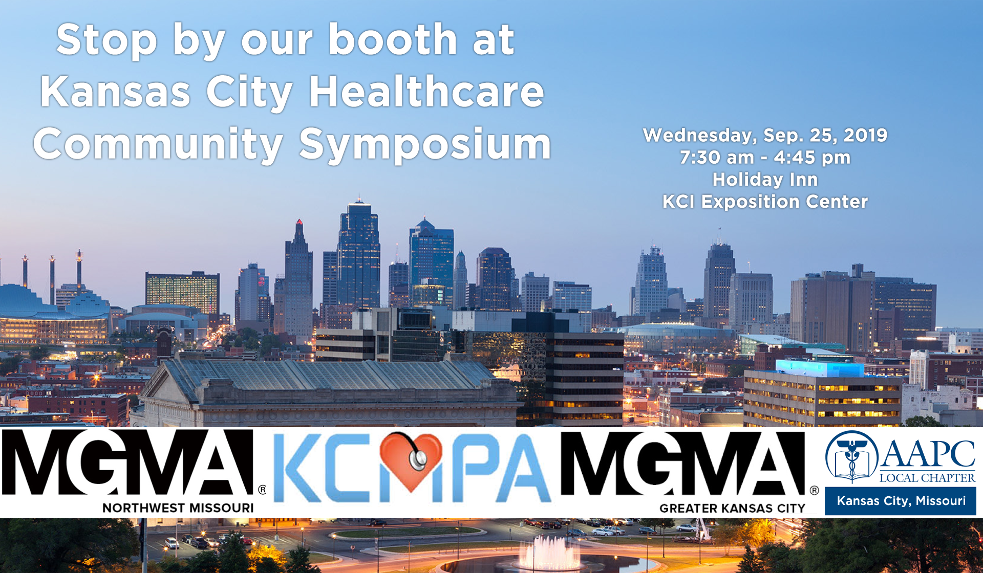 Kansas City Healthcare Community Symposium Wednesday, September 25, 2019