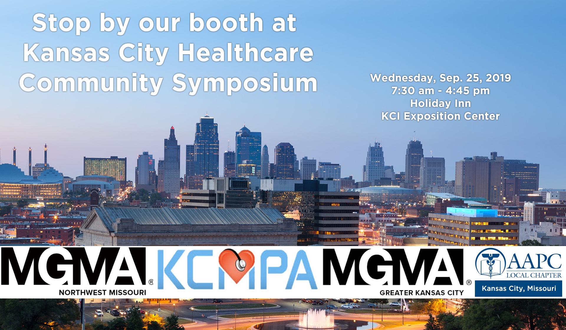Kansas City Healthcare Community Symposium Wednesday, September 25, 2019